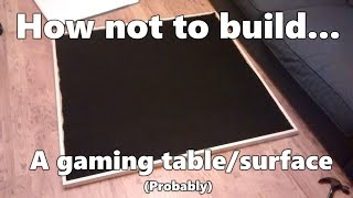DIY Folding 4x4ft Gaming Table/Surface #2