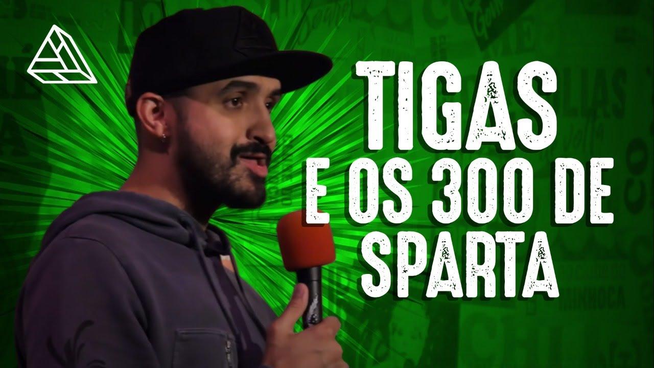 THIAGO VENTURA - TIGAS E OS 300 DE  ESPARTA