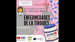 La Cápsula - Enfermedades de la Tiroides