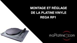 Comment monter et régler une platine vinyle REGA RP1 ?