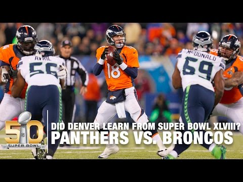 Did The Denver Broncos Learn From Super Bowl XLVIII? | Panthers vs. Broncos | NFL Now