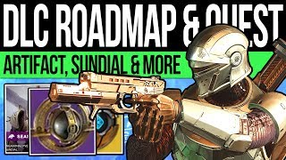 Destiny 2   NEW DLC ROADMAP! Exotic QUESTS! Sundial Bosses, Lantern Artifact, The Dawning & Story!
