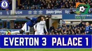 Everton 3-1 Crystal Palace | Irish Football Fan TV Reacts
