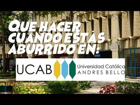 Que hacer cuando estás aburrido en la UCAB (Universidad Católica Andrés Bello)
