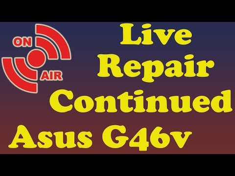 Live Stream | Asus G46V Laptop | Screen Repair Continued | Mic Issue Fixed