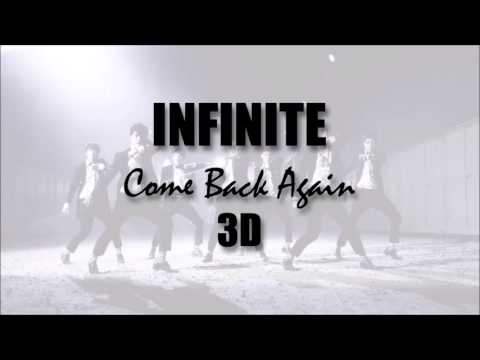 (3D) INFINITE- Come Back Again