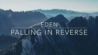 Falling In Reverse EDEN Lyrics