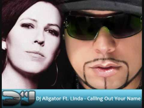 Aligator Ft. Linda - Calling out your name