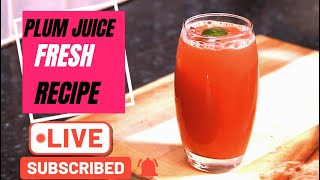 Fresh Plum Juice  Recipe | Chef Ricardo Cooking ( Part 1 )