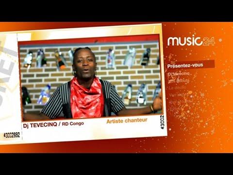 MUSIC 24 - Congo : DJ Tevecinq, Artiste - chanteur