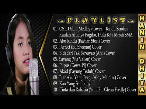 HANIN DHIYA _ FULL ALBUM Terbaru 2018 | Hits Covers of Popular Songs