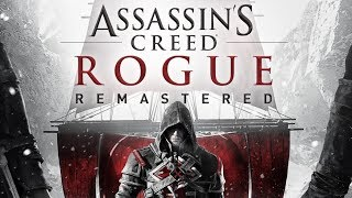 Assassin's Creed Rogue Remastered - Launch Trailer (2018)