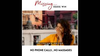 Download lagu No phone call no messages WhatsApp status. Saipallavi sad WhatsApp in tamil