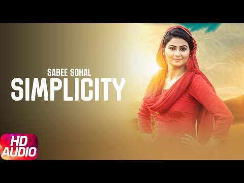 Simplicity | Audio Song | Sabee Sohal | Latest Punjabi Song 2017 | Speed Records