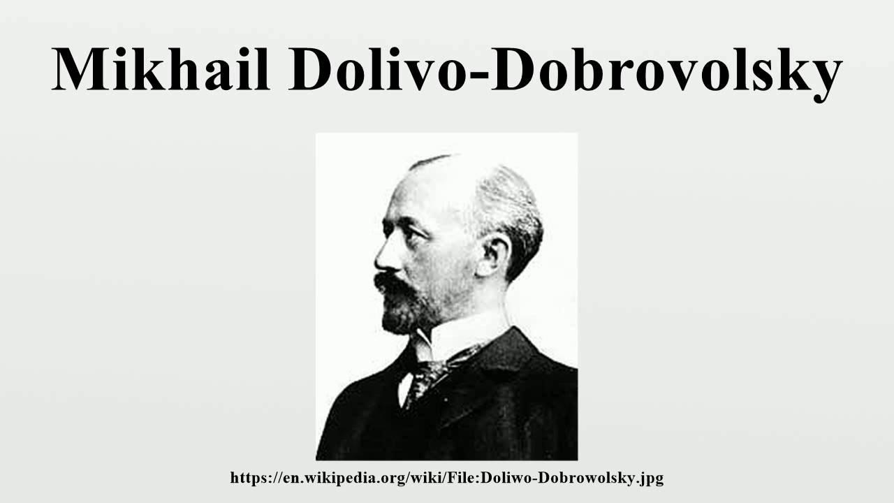 Resultado de imagen para Mikhail Dolivo-Dobrovolsky