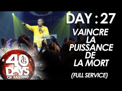 Pasteur Gregory Toussaint | 40-DAY FAST - DAY 27 | Vaincre la Puissance de la Mort
