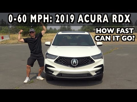 How Fast 0 60 Mph 2019 Acura Rdx On Everyman Driver