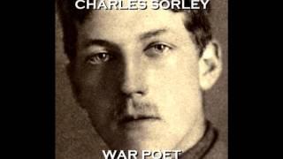 Charles Sorley - War Poet