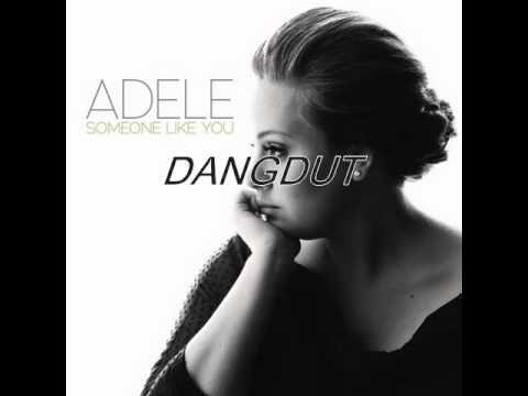 Adele Someone like you (Versi Dangdut koplo) ™