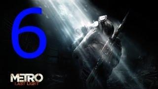 [6] Let's Play - Metro: Last Light - HD - Betrayed!
