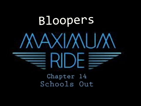 Maximum Ride Bloopers