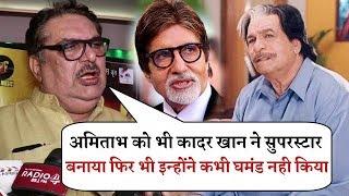 Raza Murad Emotional Interview on Kader Khan  He Made Amitabh Bachchan Superstar