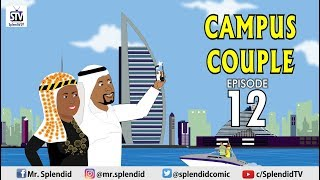 CAMPUS COUPLE EPISODE 12 Splendid TV Splendid Cartoon