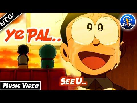 Goodbye Doraemon ( Yaad Ayenge Yeh Pal Song)|  Doraemon And Nobita Emotional Sad Story | Sad Song