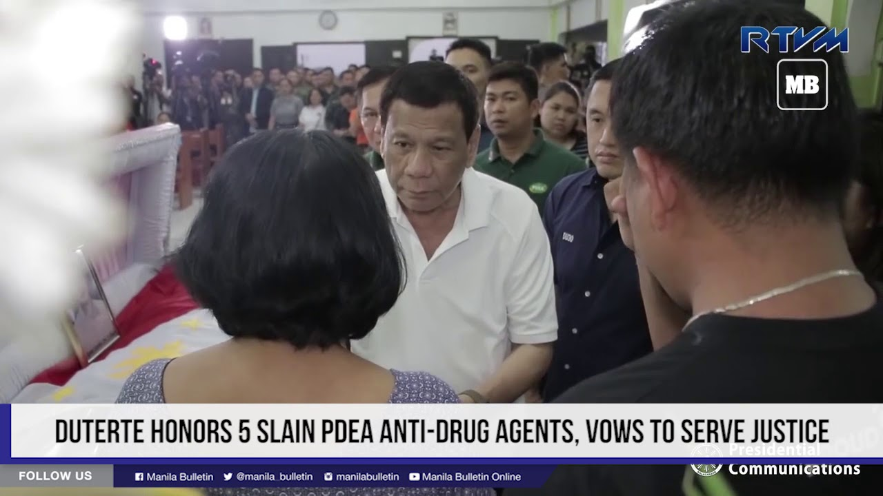 Duterte honors 5 slain PDEA anti drug agents, vows to serve justice