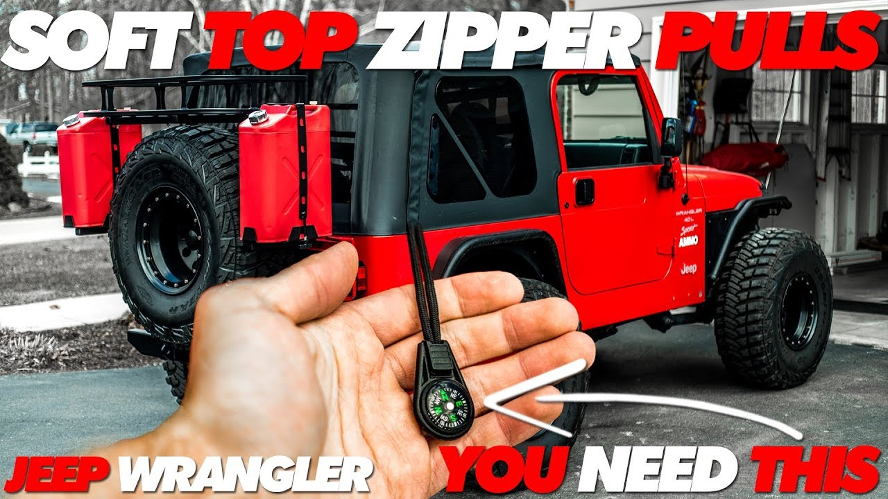 Jeep Soft Top Zipper Pulls You Need These Youtube