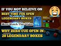 OPEN 20 LEGENDARY BOXES | WITHOUT ANY TRICK OR BEST TIME | ZERO LEGENDARY CUE OPEN 😱