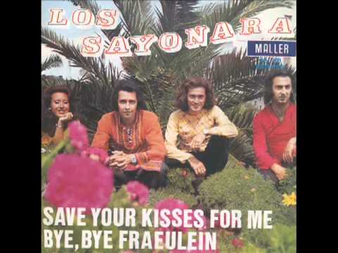LOS SAYONARA - Save Your Kisses For Me (Brotherhood of Man cover song)