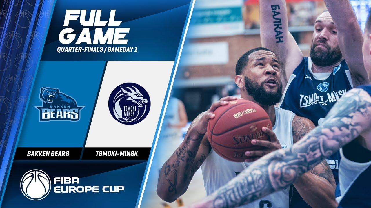 Bakken Bears v Tsmoki-Minsk  - Full Game - FIBA Europe Cup 2019
