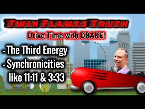 🔥🔥 Twin Flames Truth - The Third Energy; Synchronicity Signs, & Numbers like 11:11, 2:22, 3:33