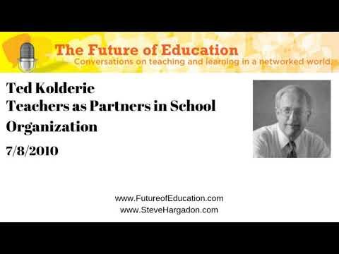 Ted Kolderie: Teachers As Partners In School Organization