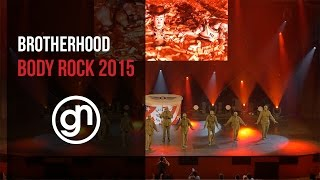 (1st Place) Brotherhood - Body Rock 2015 (Official 4K) @brotherhood_ @geraldnonadoez