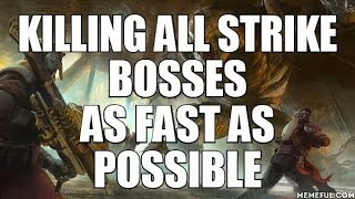 Destiny - Killing All Strike Bosses As Fast As Possible