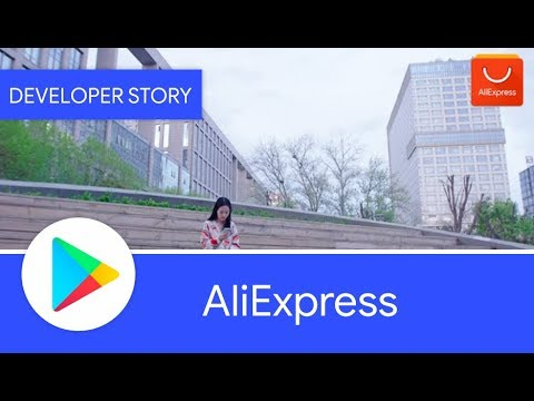 Android Developer Story: AliExpress...