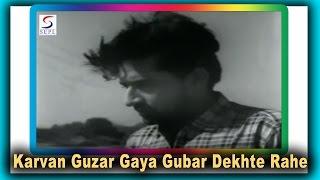 Karvan Guzar Gaya Gubar Dekhte Rahe | Mohammed Rafi | Nai Umar Ki Nai Fasal @ Tanuja