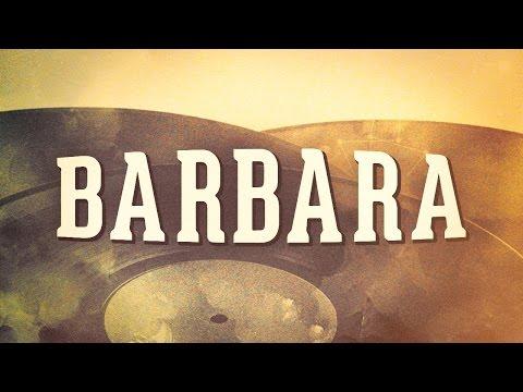 Barbara, Vol. 1 « Les grandes dames de la chanson française » (Album complet)