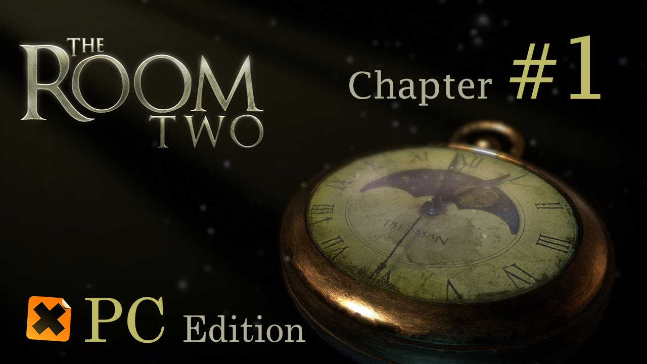 The Room Two Pc Walkthrough Chapter 1 Hd 1080p Youtube