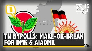 TN Bypolls - Last Chance for AIADMK and DMK | The Quint
