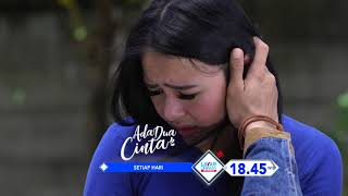 "Video RCTI Promo Layar Drama Indonesia ""ADA DUA CINTA"" Episode 12 download MP3, 3GP, MP4, WEBM, AVI, FLV Mei 2018"