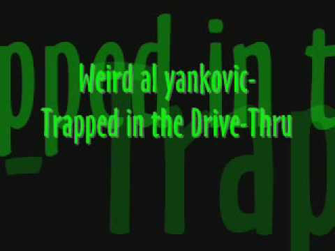 Weird Al stuck in the drive-thru