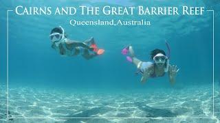 【南国ケアンズの旅動画】〜Welcome to Cairns and The Great Barrier Reef〜【2020年最新版】オーストラリアに行くならケアンズでしょ!
