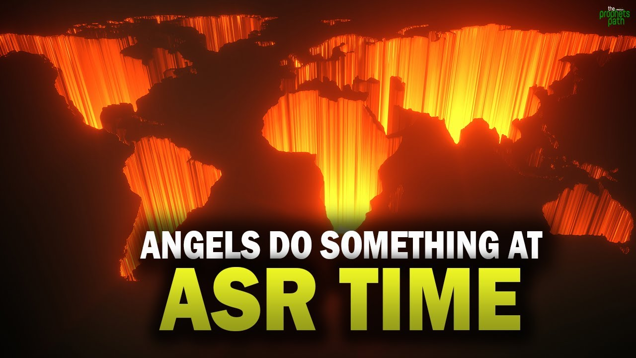 THE ANGELS DO SOMETHING INTERESTING AT ASR TIME
