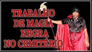 TRABALHO DE MAGIA NEGRA - AO VIVO NO CEMITERIO ABANDONADO