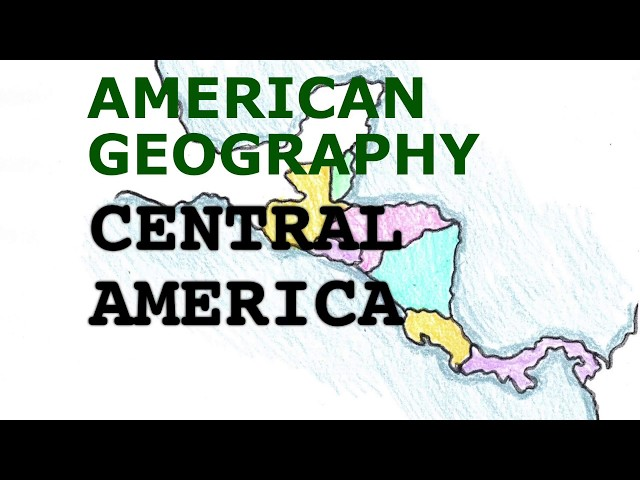 America Geography Song, Central America