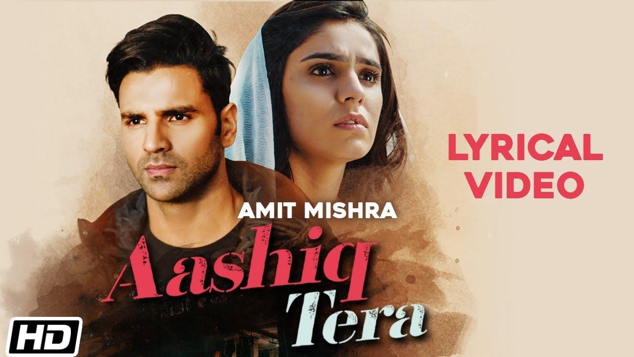 Aashiq Tera | Lyrical Video | Amit Mishra | Vivek Dahiya | Sidhika Sharma | Latest Hindi Songs 2021