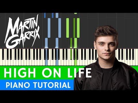 Martin Garrix - High On Life - PIANO
